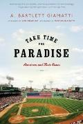 Take Time for Paradise : Americans and Their Games