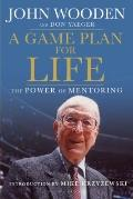 Game Plan for Life : The Power of Mentoring