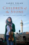 Children of the Stone : The Healing Power of Music in a Hard Land