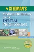 Stedman's Medical Dictionary for the Dental Professions (Stedman, Stedman's Medical Dictiona...