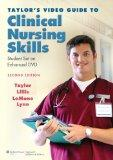 Taylor's Video Guide to Clinical Nursing Skills: Student Set on Enhanced DVD