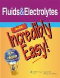 Just the Facts - Fluids and Electrolytes Made Incredibly Easy!