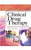 Clinical Drug Therapy Ninth Edition / Lippincott's Online Course for Abrams' Clinical Drug T...