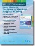 Lippincott's Online Course for Brunner & Suddarth's Textbook of Medical-Surgical Nursing