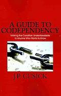A Guide To Codependency