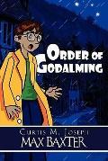 Order of Godalming: Max Baxter