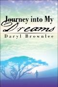 Journey into My Dreams