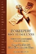 Innkeepers' Key to Success: Written by an Innkeeper for an Innkeeper: Come Fly with Me More ...