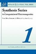 Computational Electromagnetics (Synthesis Series in Computational Electromagnetics)