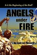 Angels Under Fire, Is It The Beginning Of The End?