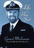 Life in a Blue Suit; a Saga of a Sailor Returning Home from Se