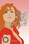Zodiac Women and the Love Game