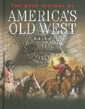 Dark History of America's Old West