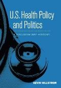 U.S. Health Policy and Politics : A Documentary History
