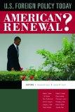 US Foreign Policy Today: American Renewal?