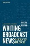 Writing Broadcast News Shorter, Sharper, Stronger : A Professional Handbook