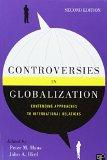 Controversies in Globalization : Contending Approaches to International Relations