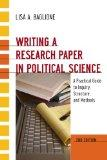 Writing a Research Paper in Political Science: A Practical Guide to Inquiry, Structure, and ...