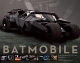 Batmobile : The Complete History