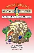 Professor Barrister's Dinosaur Mysteries #2 : The Case of the Armored Allosaurus