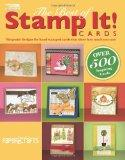 The Best of Stamp It! Cards  (Leisure Arts #5555)