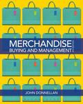 Merchandising Buying and Management 4th Ed