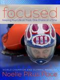 Focused : Staying on Track, One Choice at a Time