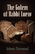 Golem of Rabbi Loew