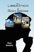 The Liberation of Henry Belmont