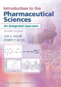 Introduction to the Pharmaceutical Sciences: An Integrated Approach (Pandit, Introduction to...