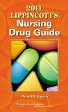 2011 Lippincott's Nursing Drug Guide with Web Resources