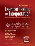 Principles of Exercise Testing and Interpretation: Including Pathophysiology and Clinical Ap...