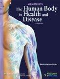 Memmler's The Human Body in Health and Disease, 12th Edition