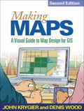 Making Maps, Second Edition : A Visual Guide to Map Design for GIS