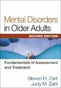 Mental Disorders in Older Adults, Second Edition : Fundamentals of Assessment and Treatment