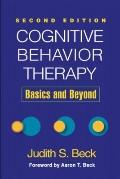 Cognitive Therapy, Second Edition: Basics and Beyond