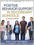 Positive Behavior Support in Secondary Schools : A Practical Guide