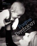 Positive Psychology : (First Edition)