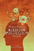 Theory and Practice of Adlerian Psychology (First Edition)