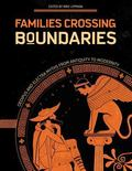 Families Crossing Boundaries