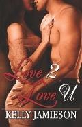 Love 2 Love U