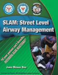 SLAM : Street-Level Airway Management