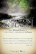 Spurgeon in Black : Volume 1 Rev. Walter Bowie Jr A Collection of Letters, Articles, and Ser...