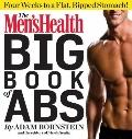 Men's Health Big Book of Abs : Six Weeks to a Flat, Ripped Stomach