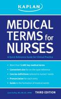 Medical Terms for Nurses : A Quick Reference Guide
