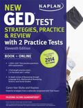 Kaplan New GED : Book + Online - Fully Updated for the 2014 GED