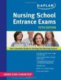 Nursing School Entrance Exams (Kaplan Nursing School Entrance Exams)