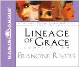 The Lineage of Grace (Library Edition): Unveiled: Tamar/Unashamed: Rahab/Unshaken: Ruth/Unsp...