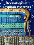 Revelations of Egyptian Mysteries, History of the Creation, Wisdom of the Ancients : Degener...