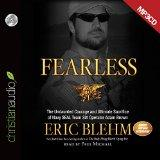 Fearless: The Undaunted Courage and Ultimate Sacrifice of Navy SEAL Team SIX Operator Adam B...